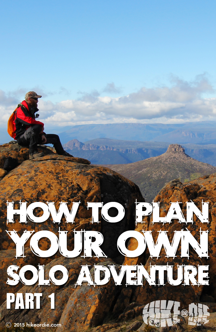 How to plan your own solo adventure Part 1
