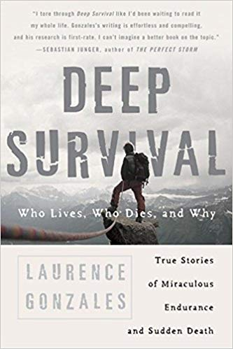 Deep Survival Laurence Gonzales