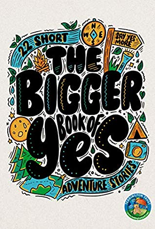 The bigger book of yes