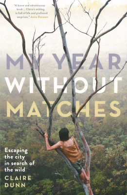 my year without matches claire dunn